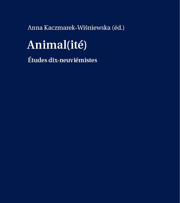VIème Rencontre des Dix-Neuviémistes (2020)                      « Animal(ité) »